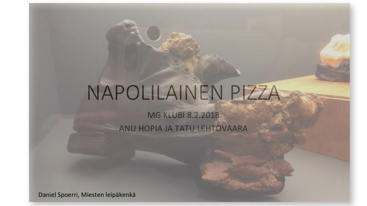 Ei ihan onnistunut napopilainen pizzamme, mutta lämmin leipä maistu klubilaisille lokakuun MG klubissai